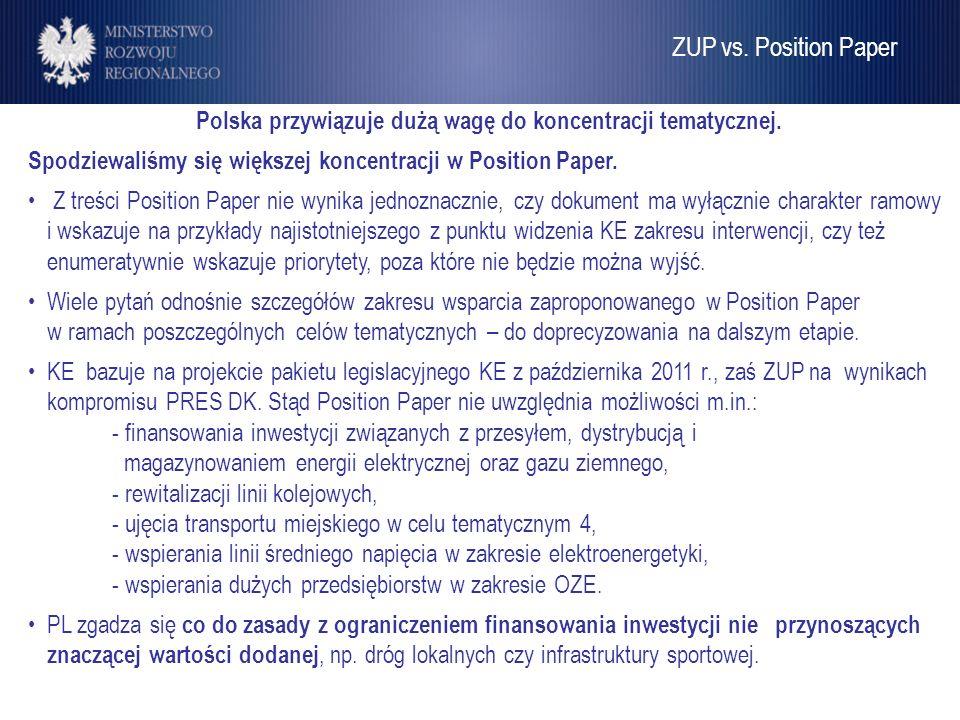 Umowa Partnerstwa Polska przywiązuje dużą wagę do koncentracji tematycznej. Spodziewaliśmy się większej koncentracji w Position Paper. Z treści Positi