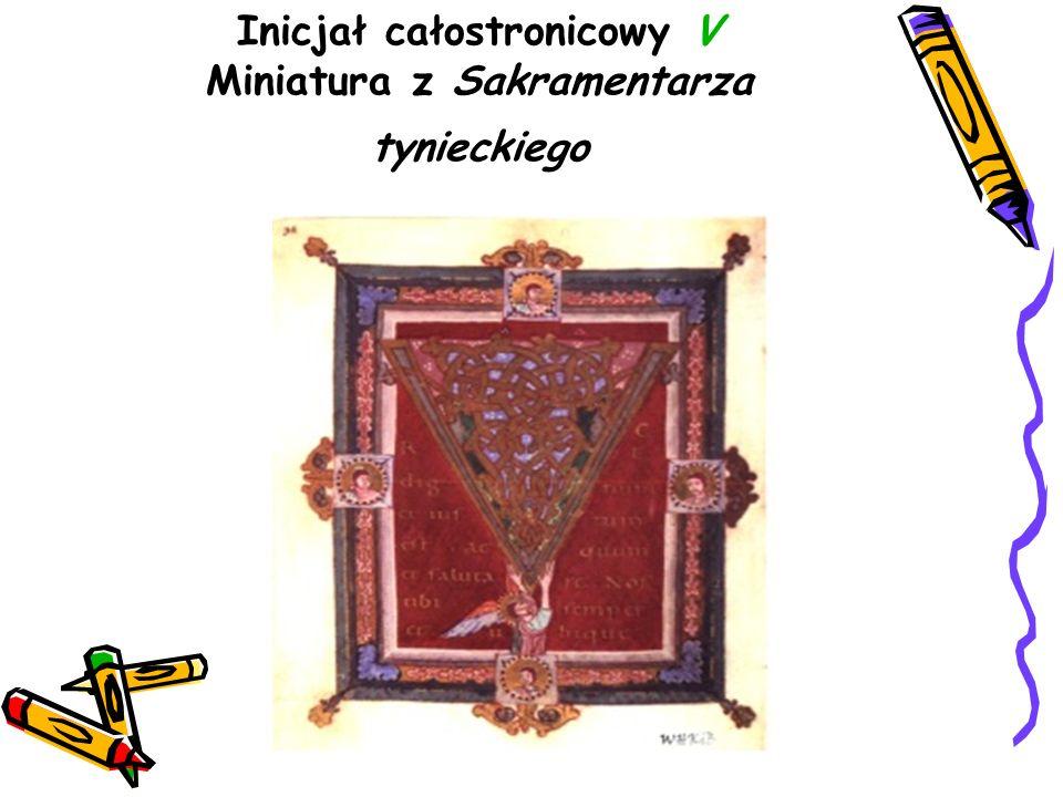 Inicjał całostronicowy V Miniatura z Sakramentarza tynieckiego
