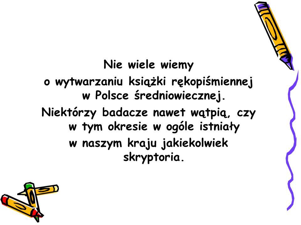 Najstarszy zabytek prozy polskiej (oprócz Bogurodzicy )Bogurodzicy Podczas przeglądania kodeksu papierowego z XV wieku natrafił on na szereg wszytych w oprawę tego kodeksu pasków pergaminowych, zapisanych jakimś starym polskim pismem.
