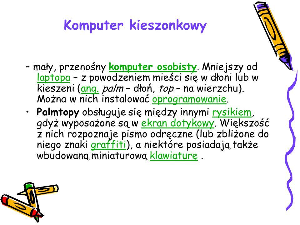 Komputer kieszonkowy – mały, przenośny komputer osobisty. Mniejszy od laptopa – z powodzeniem mieści się w dłoni lub w kieszeni (ang. palm – dłoń, top