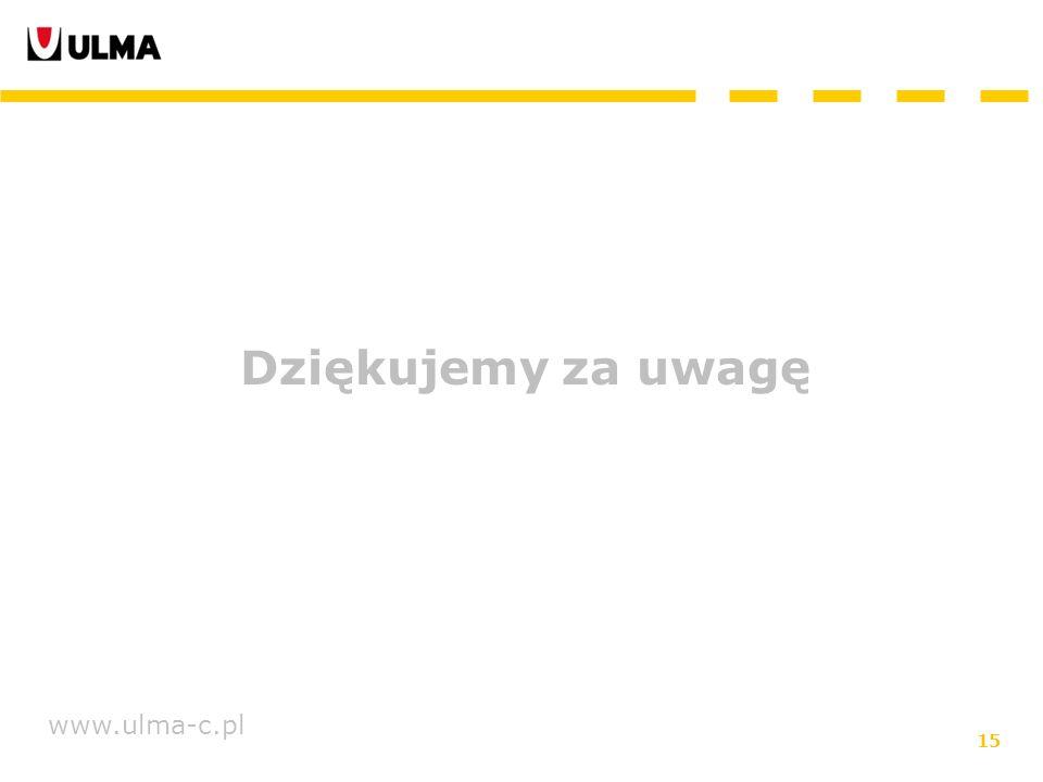 15 www.ulma-c.pl Dziękujemy za uwagę