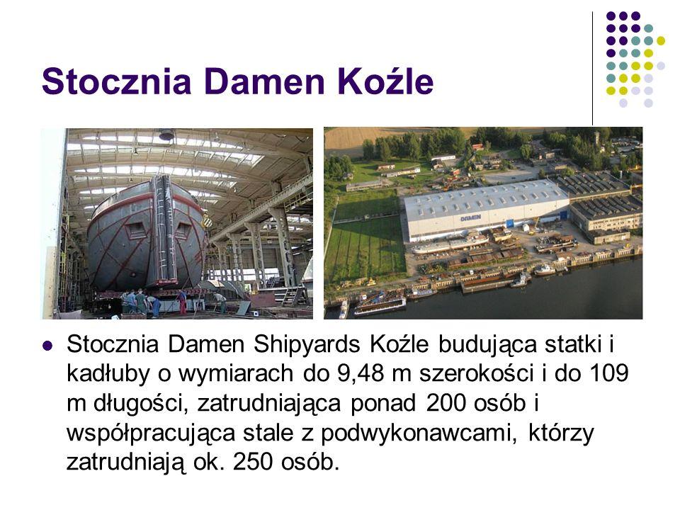 Stocznia Damen Koźle Stocznia Damen Shipyards Koźle budująca statki i kadłuby o wymiarach do 9,48 m szerokości i do 109 m długości, zatrudniająca pona