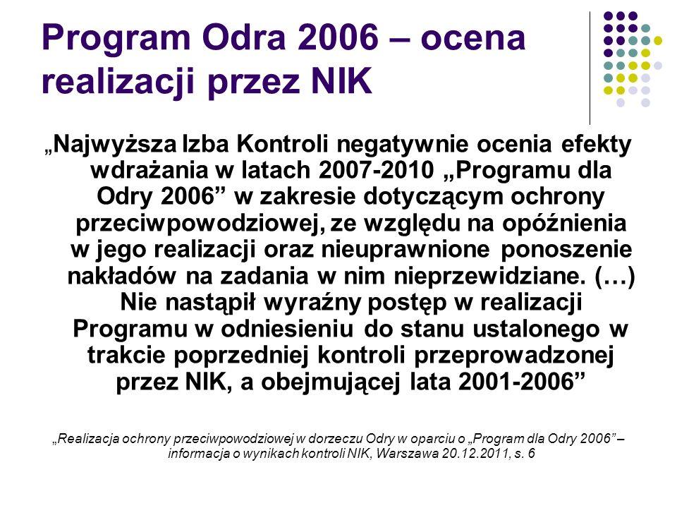 Program Odra 2006 – ocena realizacji przez NIK Najwyższa Izba Kontroli negatywnie ocenia efekty wdrażania w latach 2007-2010 Programu dla Odry 2006 w
