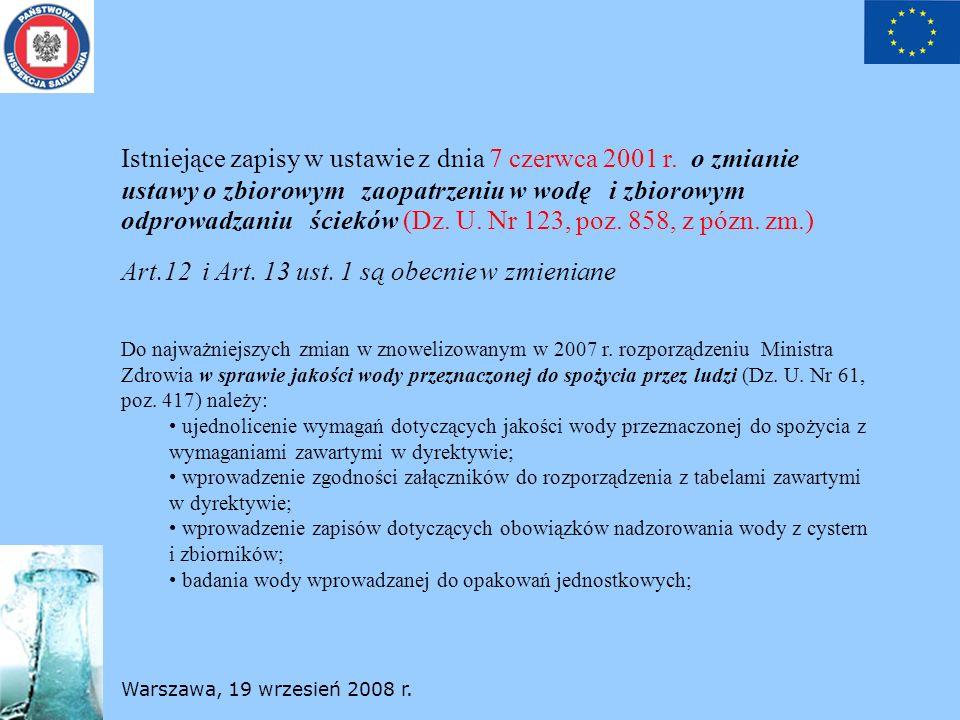 Istniejące zapisy w ustawie z dnia 7 czerwca 2001 r. o zmianie ustawy o zbiorowym zaopatrzeniu w wodę i zbiorowym odprowadzaniu ścieków (Dz. U. Nr 123