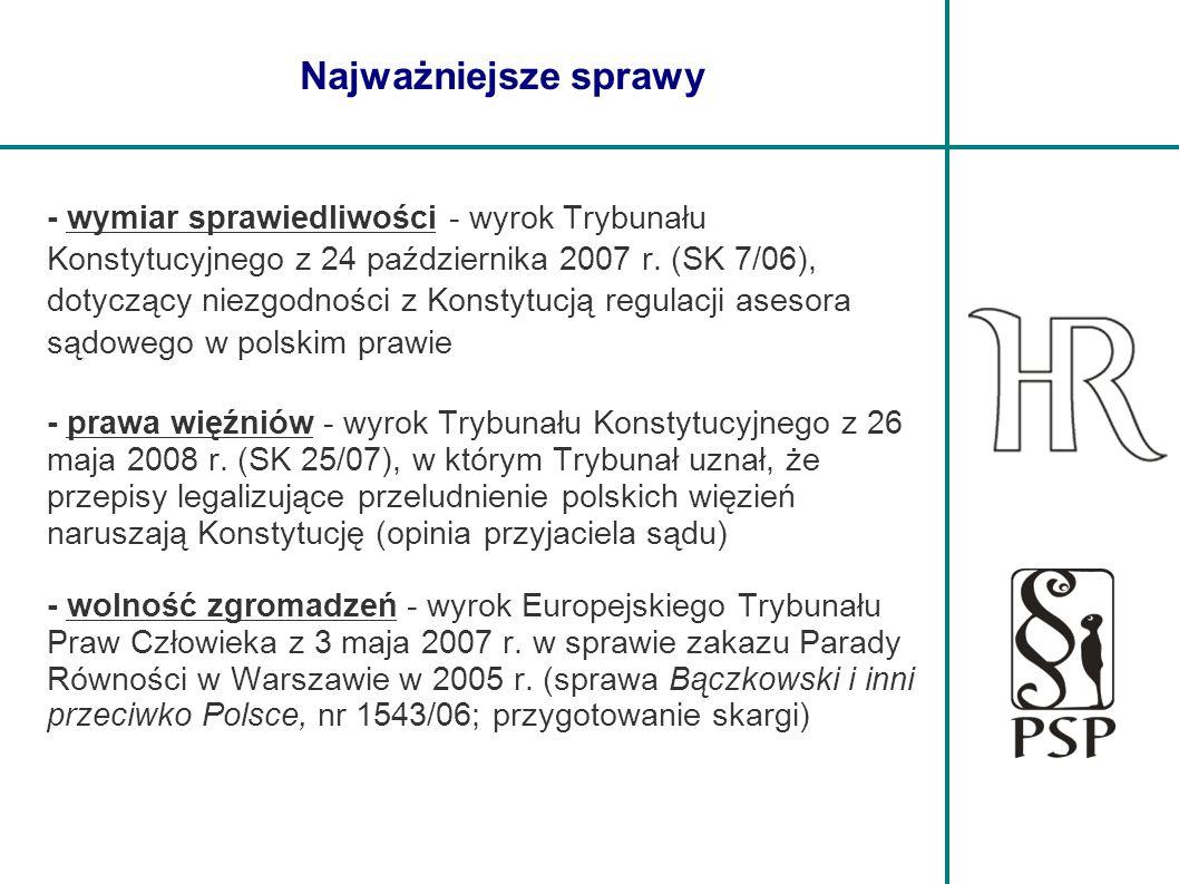 Najważniejsze sprawy - wymiar sprawiedliwości - wyrok Trybunału Konstytucyjnego z 24 października 2007 r. (SK 7/06), dotyczący niezgodności z Konstytu