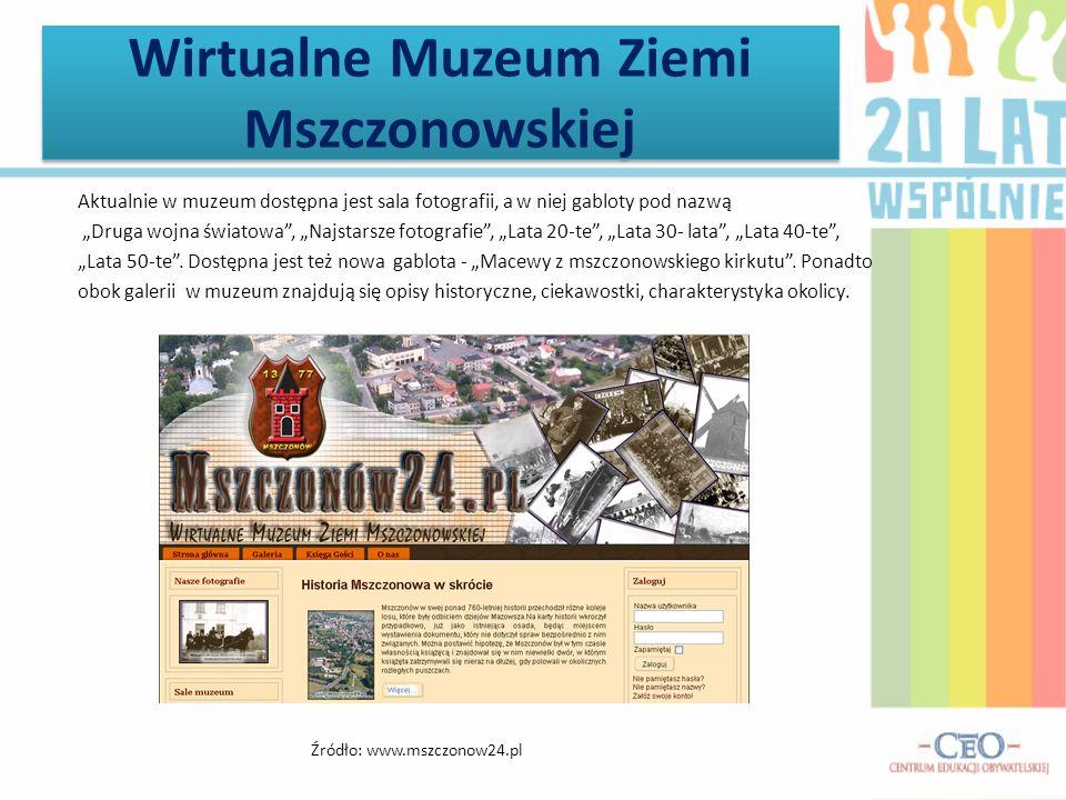 Wirtualne Muzeum Ziemi Mszczonowskiej Aktualnie w muzeum dostępna jest sala fotografii, a w niej gabloty pod nazwą Druga wojna światowa, Najstarsze fo
