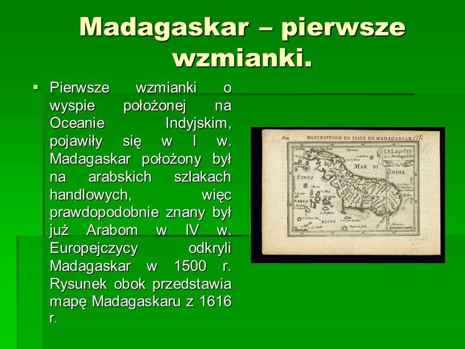 Madagaskar – pierwsze wzmianki.