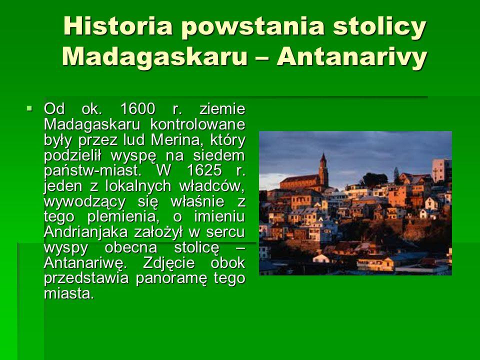 Powstanie w państwie Ambohimanga W 1745 r., w państwie Ambohimanga przychodzi na świat Ramboasalama.W 1783 wybucha powstanie przeciwko władcy państwa-miasta Ambohimanga o imieniu Andrianjafy.
