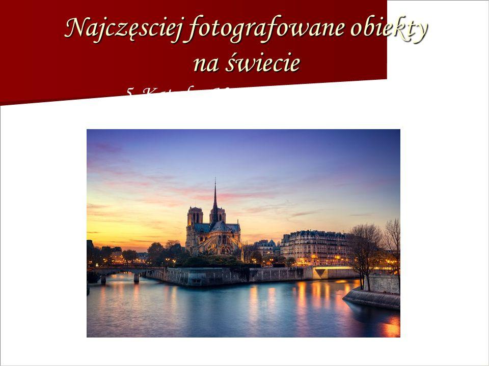Najczęsciej fotografowane obiekty na świecie 5. Katedra Notre-Dame, Paryż
