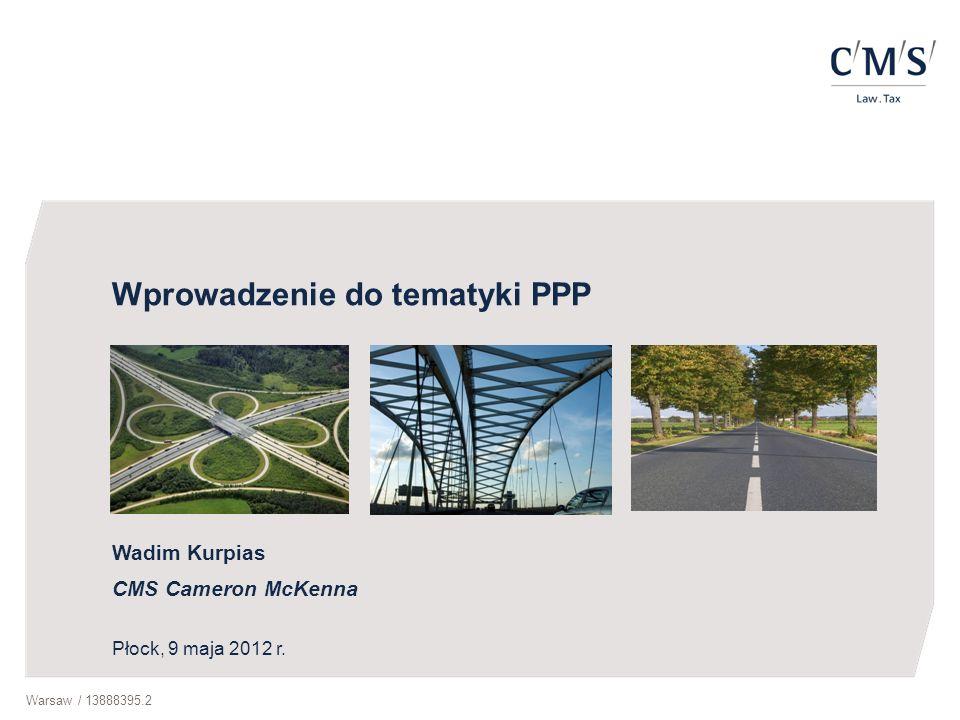 Warsaw / 13888395.212 Elementy umowy o PPP (3) Kontrola realizacji przedsięwzięcia przez podmiot publiczny kontrola sprawowana przez Niezależnego Inżyniera Skutki nienależytego wykonania lub niewykonania zobowiązania kary umowne / zasady przyznawania punktów karnych / obniżenie wynagrodzenia partnera prywatnego Zasady wypowiadania umowy Zasady rozwiązywania ewentualnych sporów