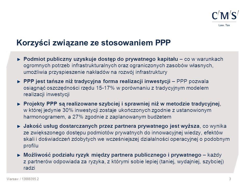 Warsaw / 13888395.214 Elementy umowy o koncesji (1) Wymaga formy pisemnej pod rygorem nieważności Kwestie wymagające uregulowania w umowie koncesji: określenie przedmiotu koncesji termin wykonania przedmiotu koncesji okres obowiązywania umowy koncesji sposób wynagrodzenia koncesjonariusza określenie płatności koncesjodawcy na rzecz koncesjonariusza wskazanie i podział ryzyka między koncesjodawcę a koncesjonariusza związanego z wykonywaniem przedmiotu koncesji normy jakościowe, wymagania i standardy stosowane przy wykonywaniu przedmiotu koncesji uprawnienia koncesjodawcy w zakresie kontroli wykonywania koncesji przez koncesjonariusza