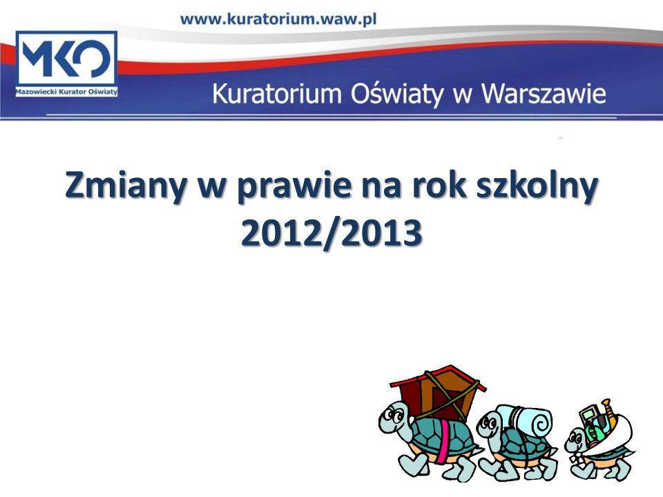 Zmiany w prawie na rok szkolny 2012/2013
