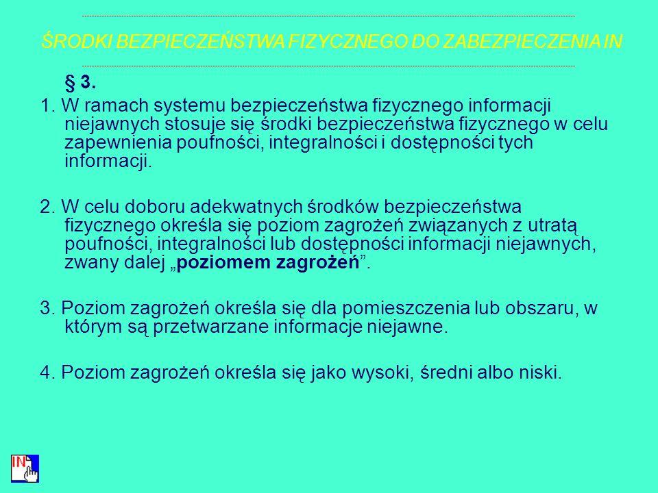 § 2. Ilekroć w rozporządzeniu jest mowa o: 1) dostępności informacji niejawnej – należy przez to rozumieć właściwość określającą, że informacja niejaw
