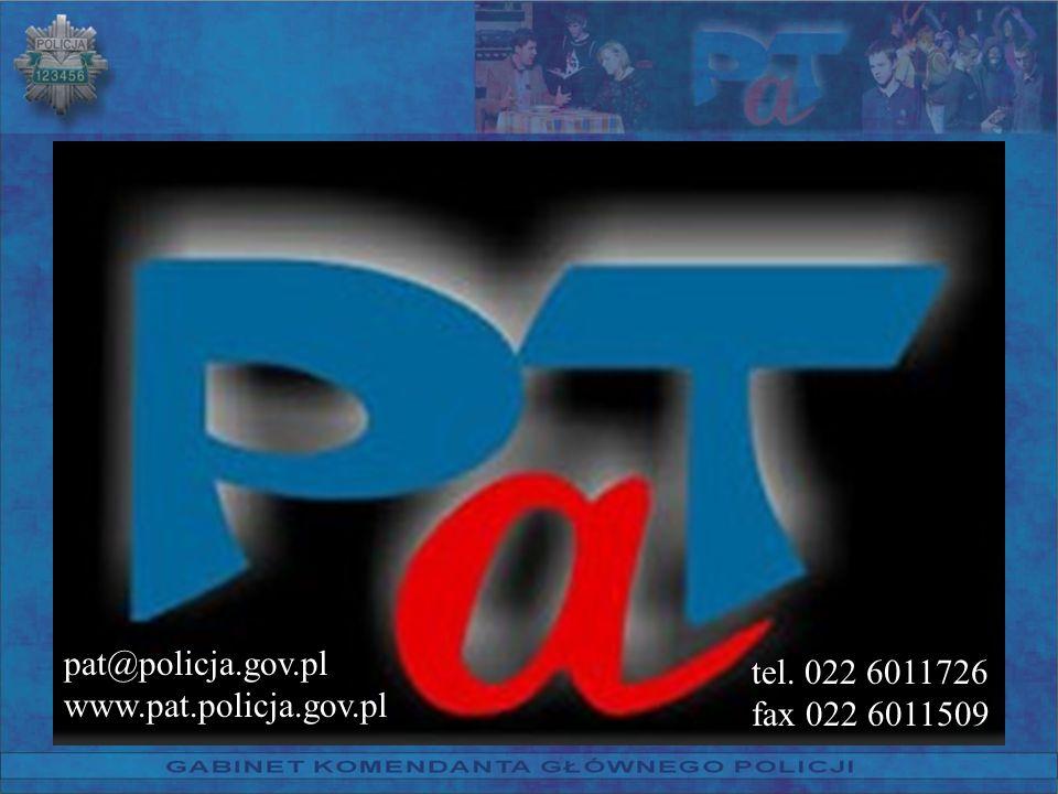 pat@policja.gov.pl www.pat.policja.gov.pl tel. 022 6011726 fax 022 6011509