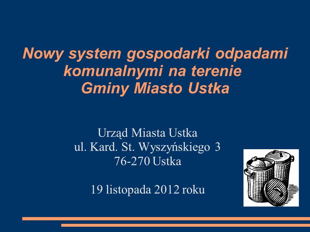 Umocowanie prawne nowego systemu gospodarki odpadami komunalnymi Po rozpatrzeniu stanowiska Senatu RP, w dniu 1 lipca 2011 roku Sejm RP przyjął ustawę o zmianie ustawy o utrzymaniu czystości i porządku w gminach oraz niektórych innych ustaw.