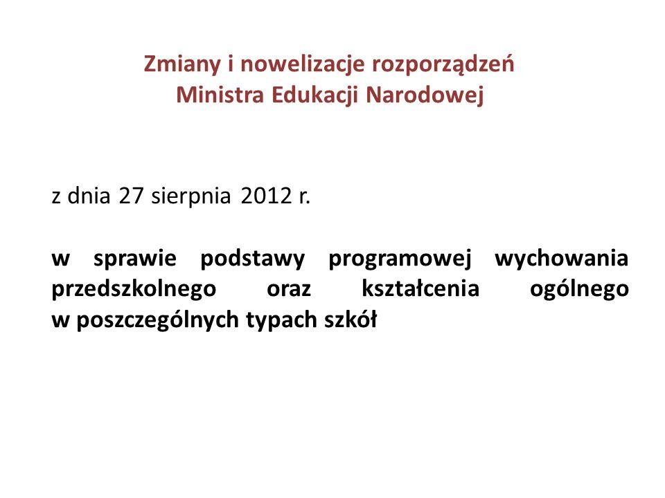 Zmiany i nowelizacje rozporządzeń Ministra Edukacji Narodowej z dnia 2 sierpnia 2013 r.