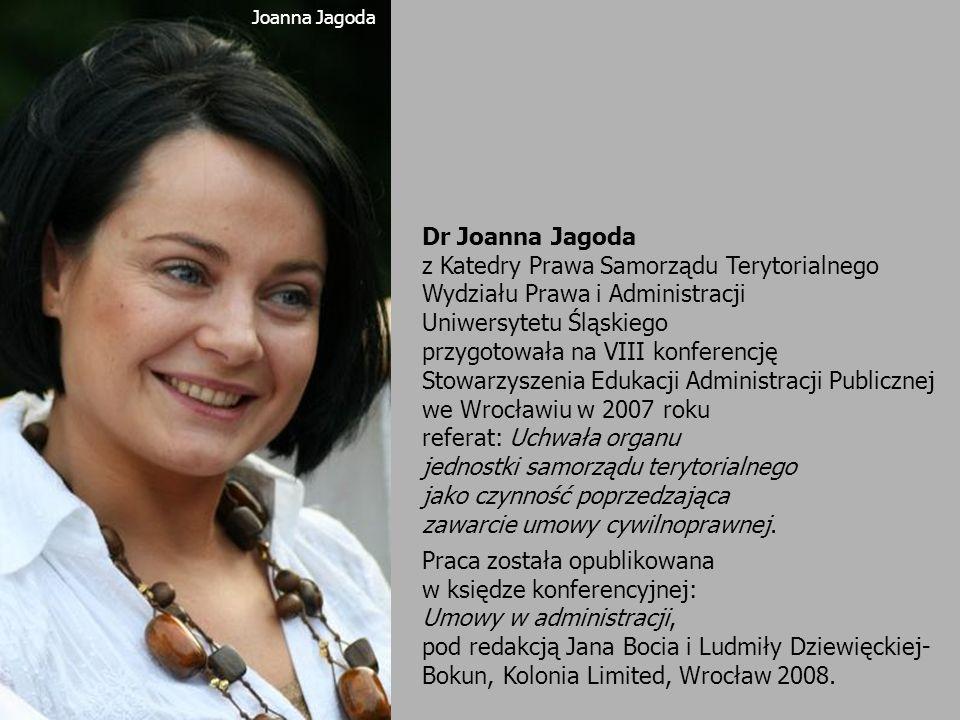 Dr Joanna Jagoda z Katedry Prawa Samorządu Terytorialnego Wydziału Prawa i Administracji Uniwersytetu Śląskiego przygotowała na VIII konferencję Stowa