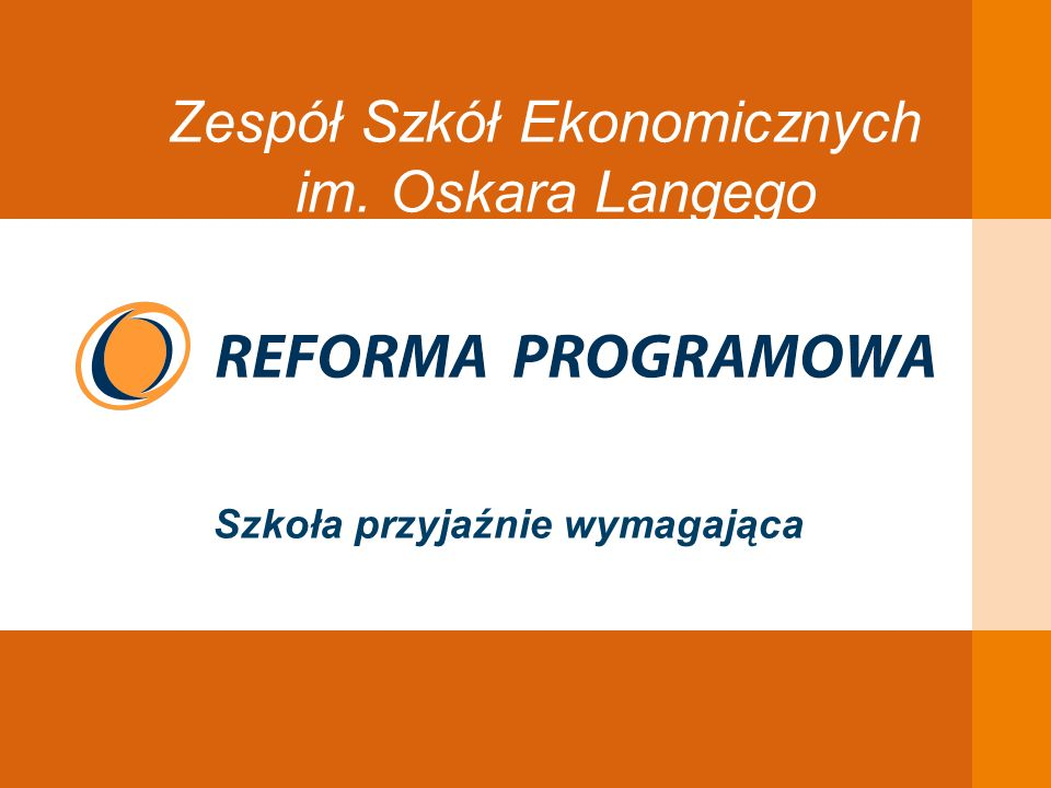 EDUKACJA SKUTECZNA, PRZYJAZNA I NOWOCZESNA Ustrój szkolny do 31 sierpnia 2012 r.