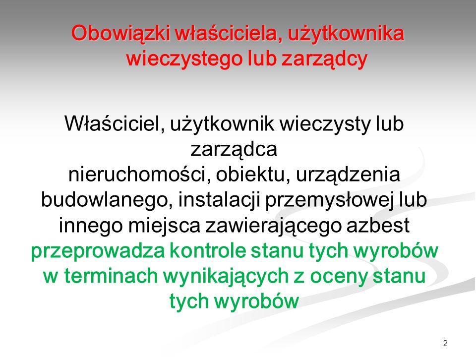 Nieruchomość z azbestem Możliwe następstwa braku informacji o azbeście : Odstąpienie od umowy.