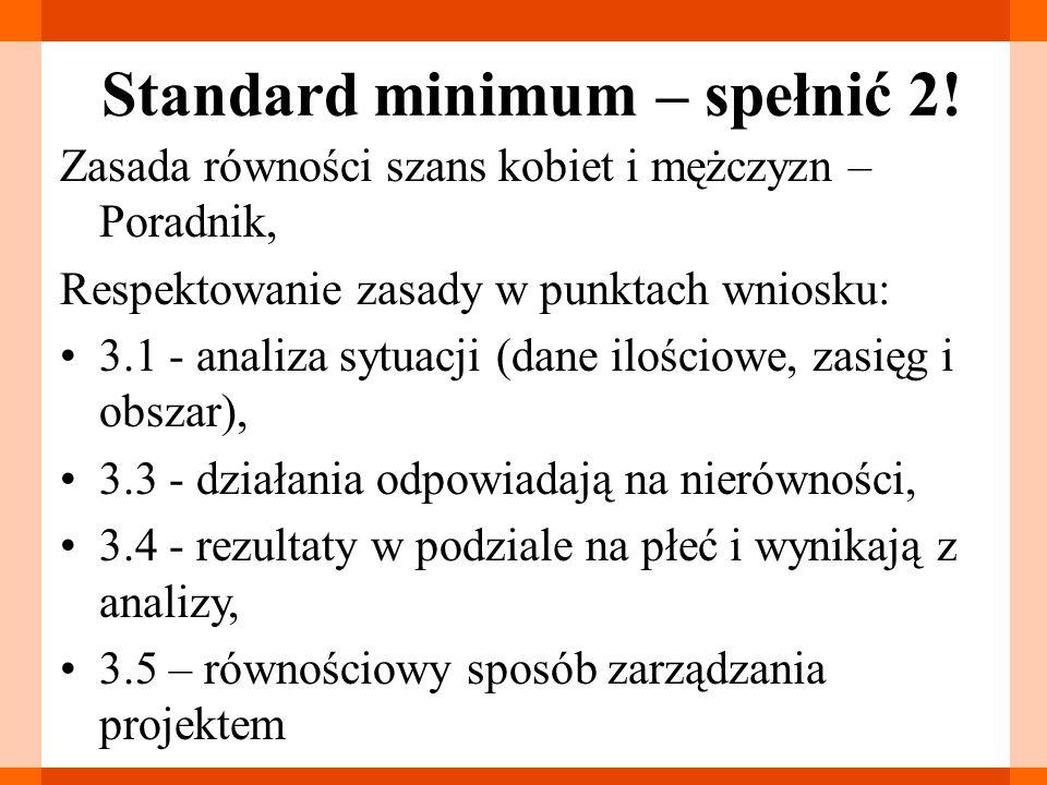 Standard minimum – spełnić 2! Zasada równości szans kobiet i mężczyzn – Poradnik, Respektowanie zasady w punktach wniosku: 3.1 - analiza sytuacji (dan