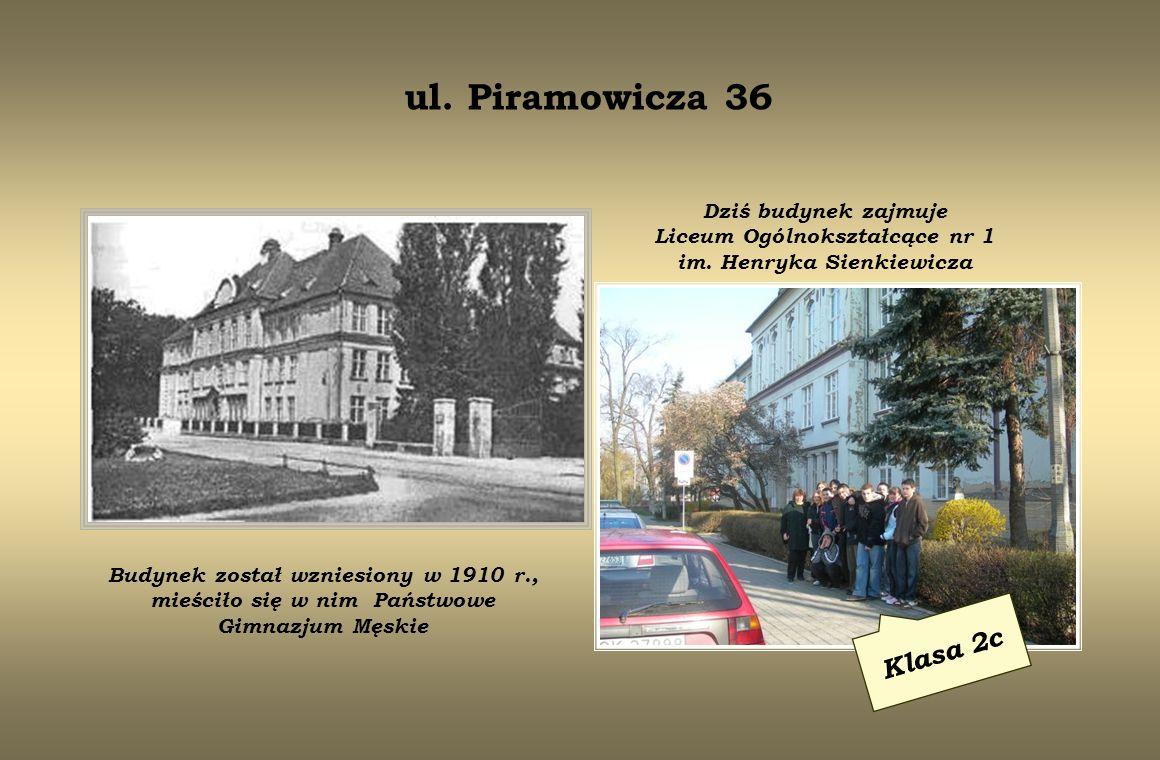 ul.Łukasiewicza 9 Klasa 2d Dom św. Karola został zbudowany w 1912 r.