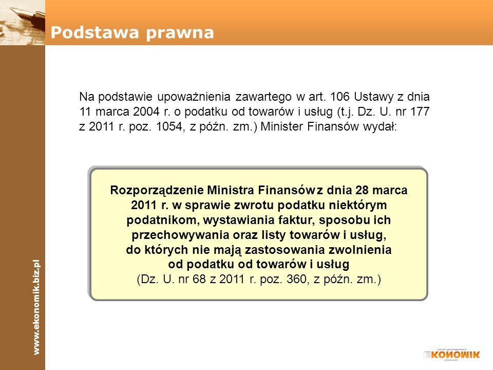 www.ekonomik.biz.pl FAKTURA NR 8% 23% Data dostawy Podstawa prawna Na podstawie upoważnienia zawartego w art. 106 Ustawy z dnia 11 marca 2004 r. o pod