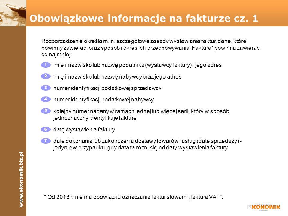 www.ekonomik.biz.pl FAKTURA NR 8% 23% Data dostawy Rozporządzenie określa m.in. szczegółowe zasady wystawiania faktur, dane, które powinny zawierać, o