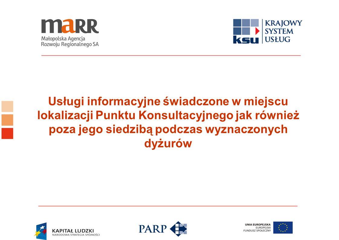 Usługi informacyjne świadczone w miejscu lokalizacji Punktu Konsultacyjnego jak również poza jego siedzibą podczas wyznaczonych dyżurów