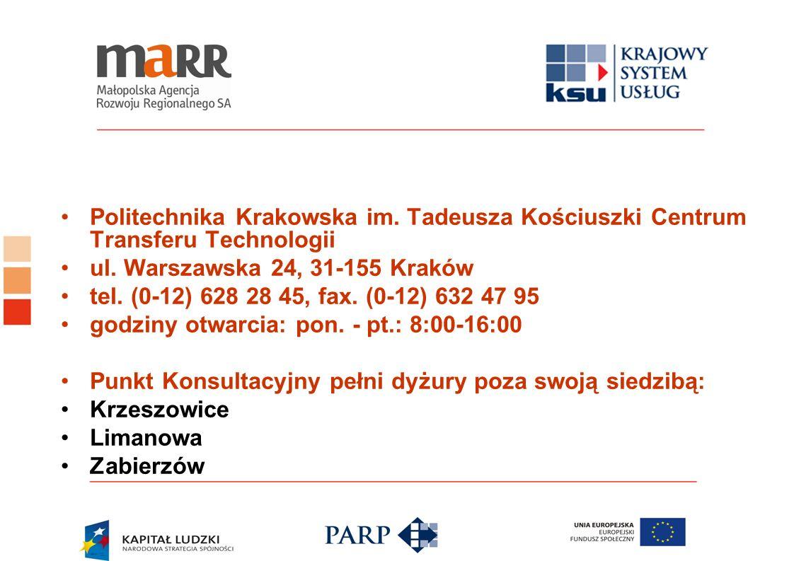Politechnika Krakowska im. Tadeusza Kościuszki Centrum Transferu Technologii ul. Warszawska 24, 31-155 Kraków tel. (0-12) 628 28 45, fax. (0-12) 632 4