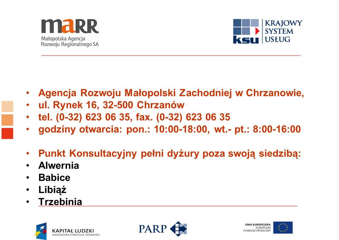 Agencja Rozwoju Małopolski Zachodniej w Chrzanowie, ul. Rynek 16, 32-500 Chrzanów tel. (0-32) 623 06 35, fax. (0-32) 623 06 35 godziny otwarcia: pon.: