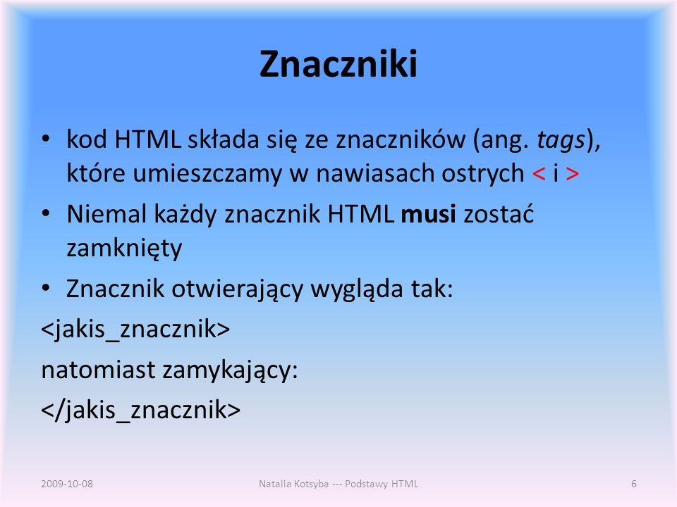 Znaczniki kod HTML składa się ze znaczników (ang.
