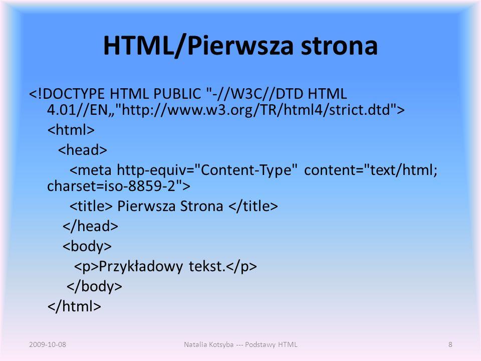 HTML/Pierwsza strona Pierwsza Strona Przykładowy tekst.