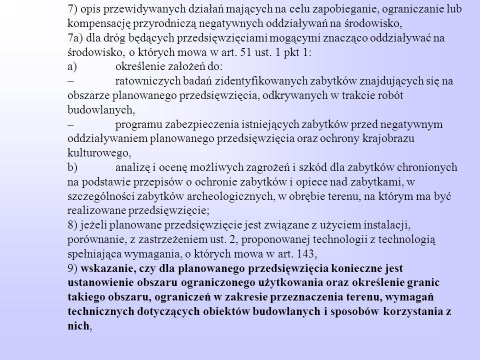 7) opis przewidywanych działań mających na celu zapobieganie, ograniczanie lub kompensację przyrodniczą negatywnych oddziaływań na środowisko, 7a) dla