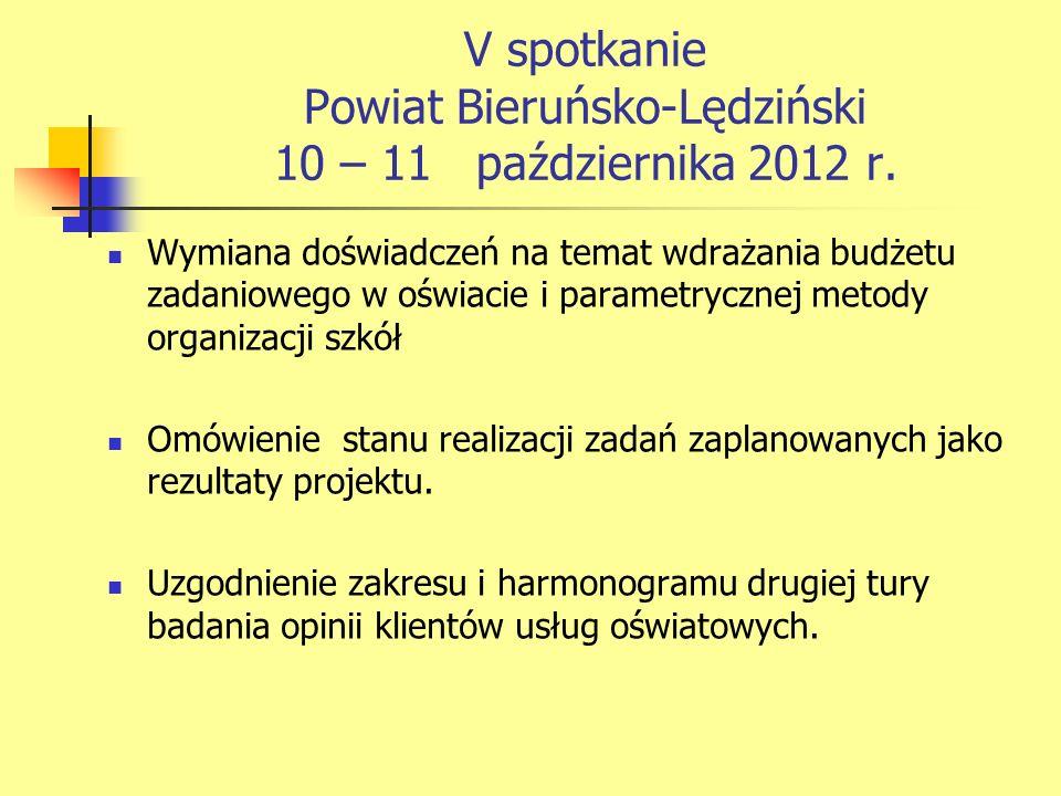 V spotkanie Powiat Bieruńsko-Lędziński 10 – 11 października 2012 r.