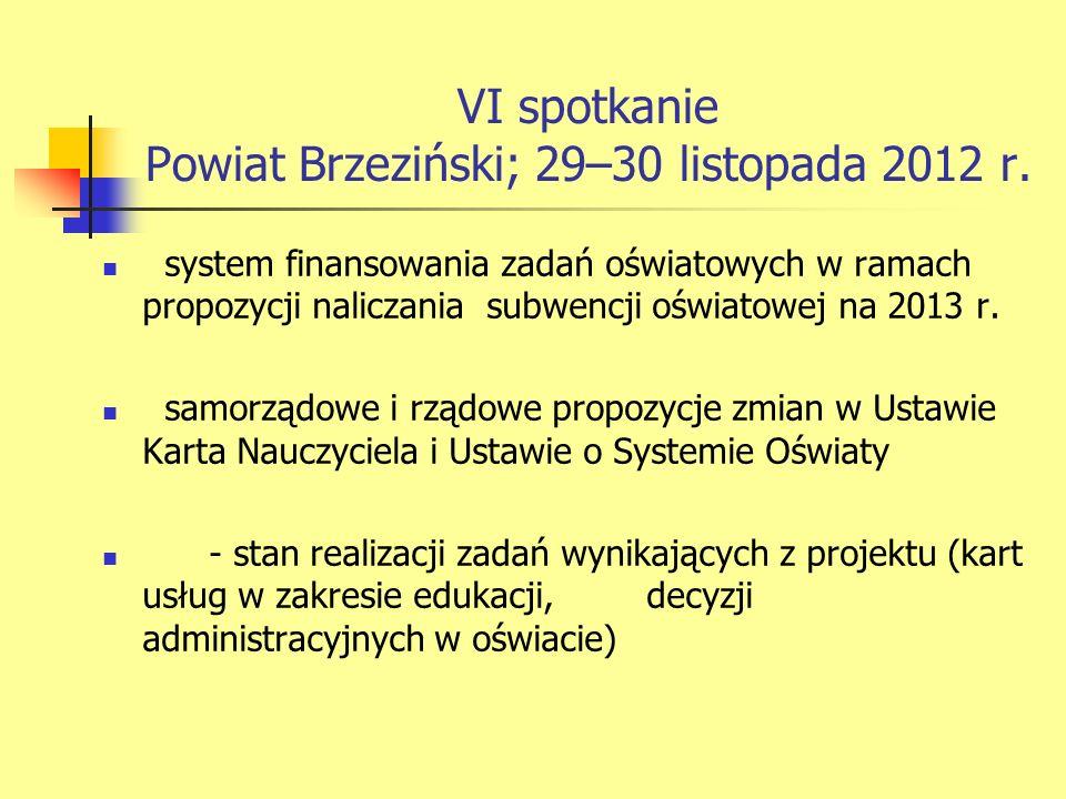 VI spotkanie Powiat Brzeziński; 29–30 listopada 2012 r.