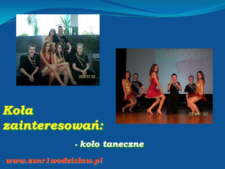 Koła zainteresowań: koło taneczne koło taneczne www.zsnr1wodzislaw.pl