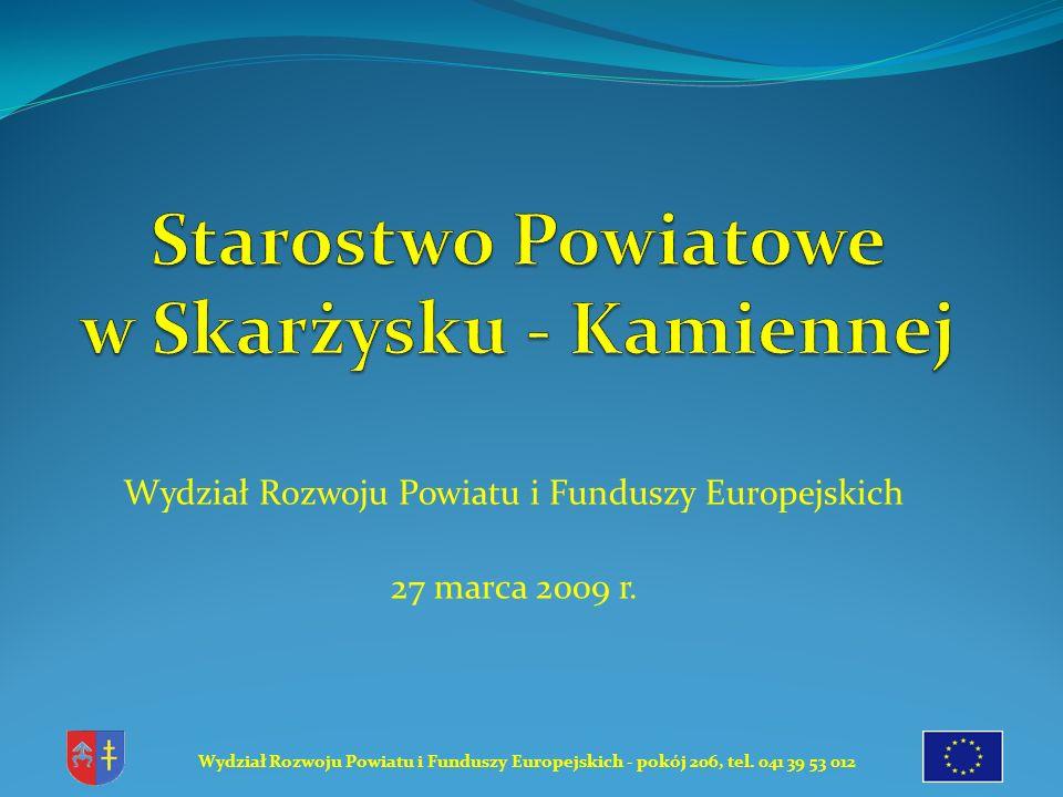 Wydział Rozwoju Powiatu i Funduszy Europejskich - pokój 206, tel.