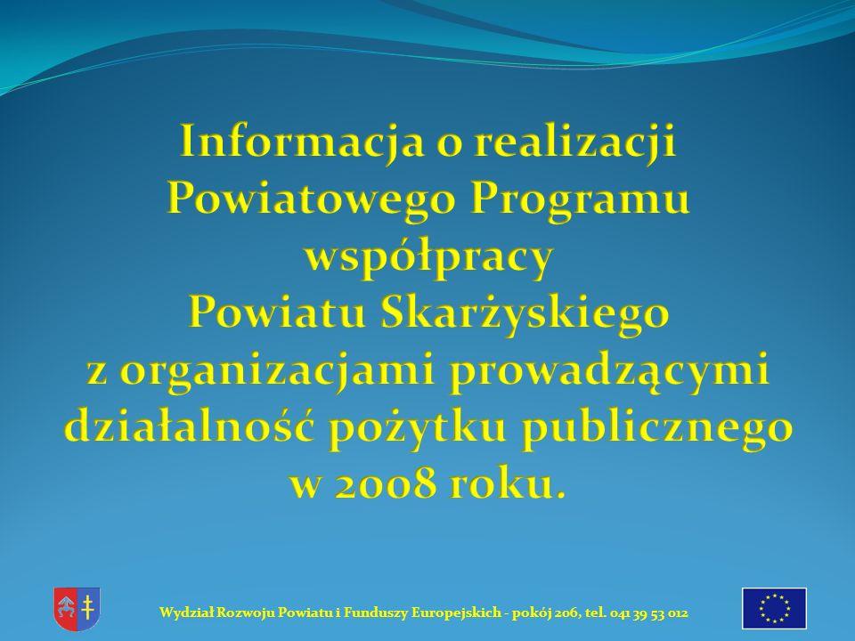 Współpraca Powiatu Skarżyskiego z organizacjami prowadzącymi działalność pożytku publicznego prowadzona była w oparciu o poniższe dokumenty: 1.Uchwałę Nr 133/XX/2008 z dn.