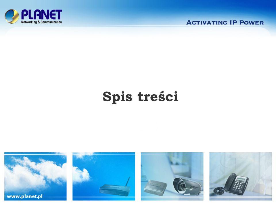 www.planet.pl Spis treści Rzut oka na produkt Zalety Podstawowe cechy Przeznaczenie Dostępne moduły