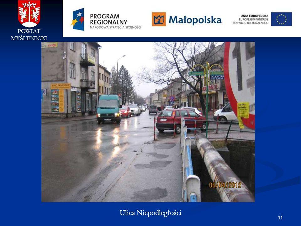 11 POWIAT MYŚLENICKI Ulica Niepodległości
