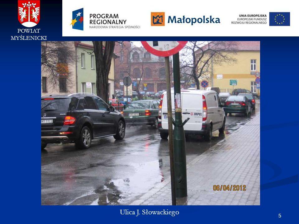 5 POWIAT MYŚLENICKI Ulica J. Słowackiego