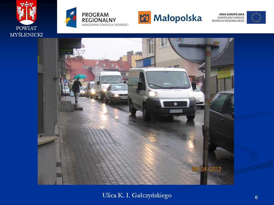6 POWIAT MYŚLENICKI Ulica K. I. Gałczyńskiego