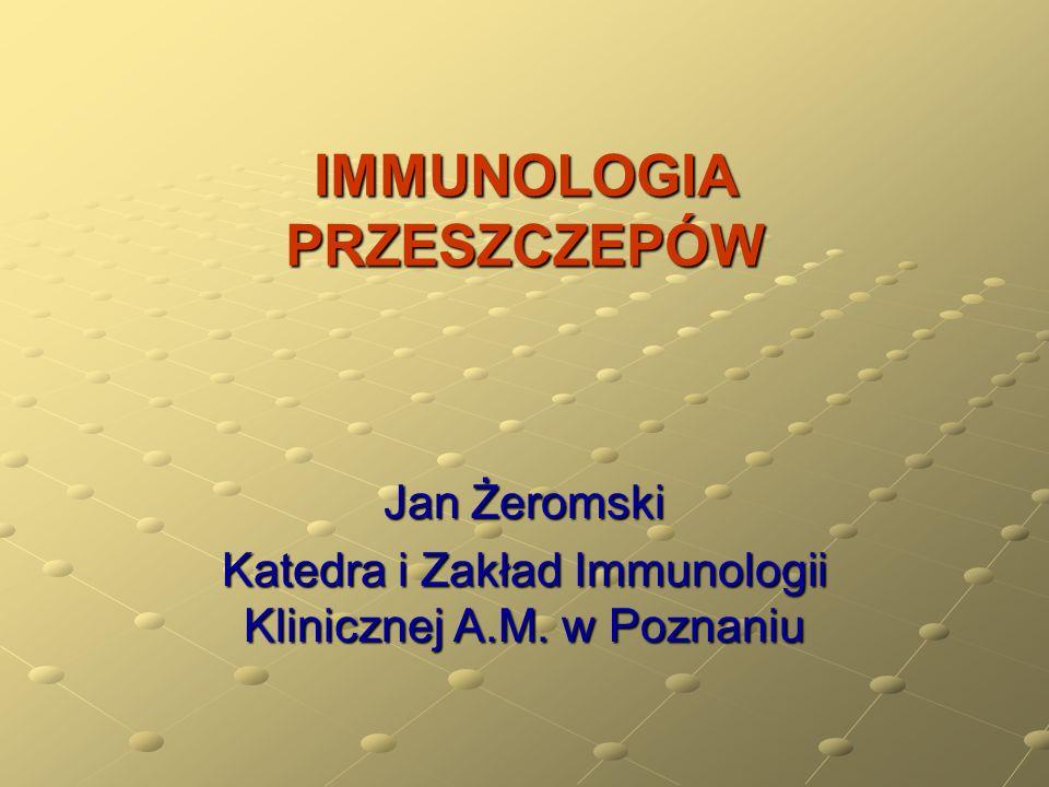 CZYNNIKI WARUNKUJĄCE LOSY PRZESZCZEPU Stopień niezgodności antygenowej dawcy i biorcy Nasilenie odpowiedzi immunologicznej biorcy przeciw przeszczepowi Stan biologiczny przeszczepu Terapia immunosupresyjna Choroba podstawowa biorcy