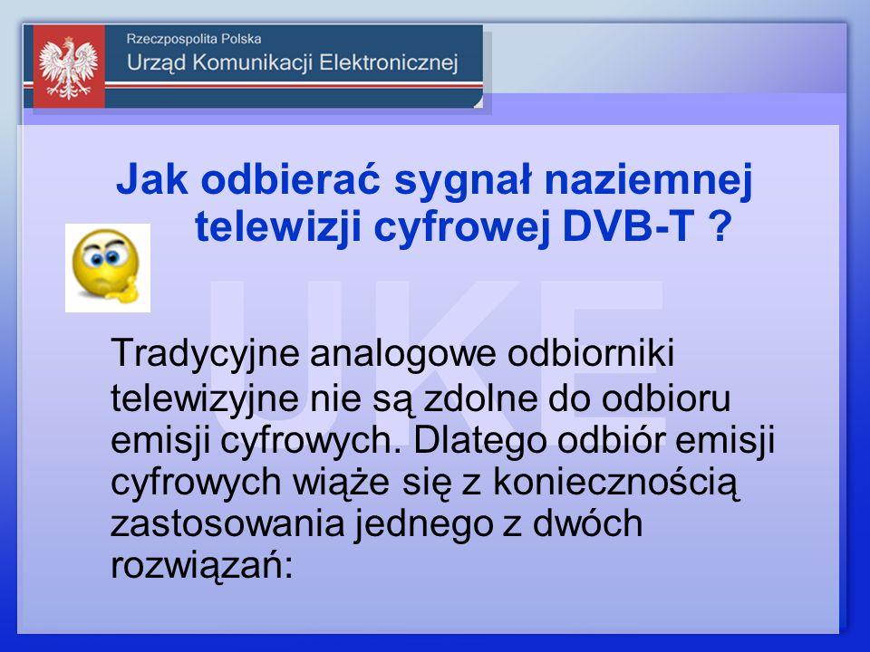 Jak odbierać sygnał naziemnej telewizji cyfrowej DVB-T ? Tradycyjne analogowe odbiorniki telewizyjne nie są zdolne do odbioru emisji cyfrowych. Dlateg