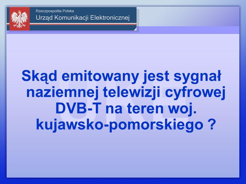 Skąd emitowany jest sygnał naziemnej telewizji cyfrowej DVB-T na teren woj. kujawsko-pomorskiego ?