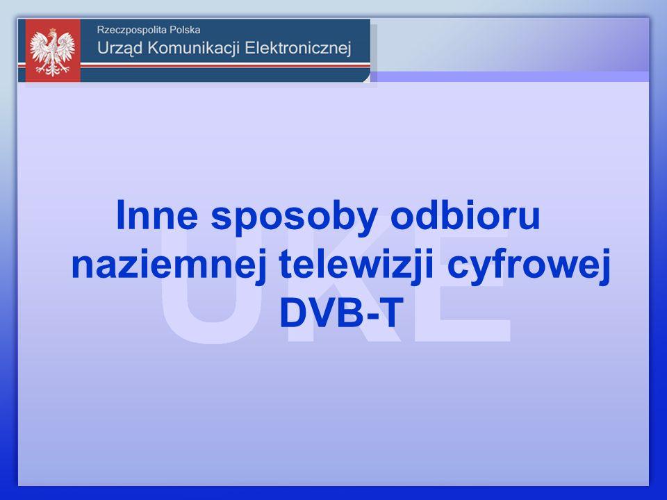 Inne sposoby odbioru naziemnej telewizji cyfrowej DVB-T