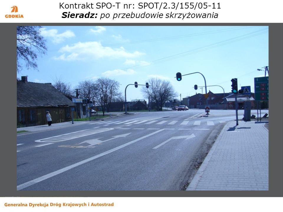 Kontrakt SPO-T nr: SPOT/2.3/155/05-11 Sieradz: po przebudowie skrzyżowania