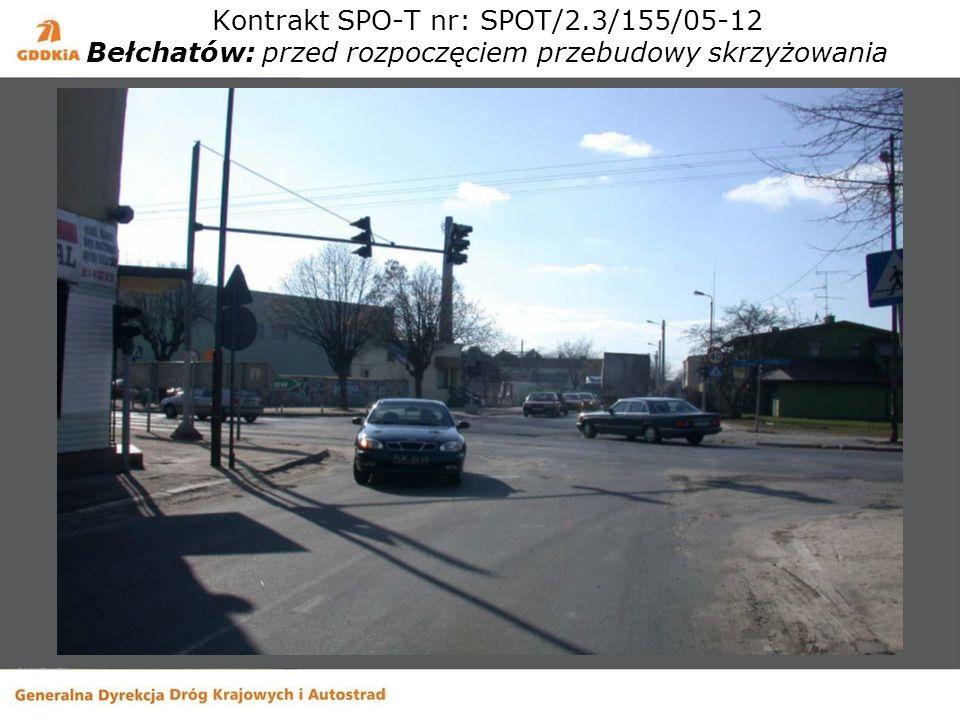 Kontrakt SPO-T nr: SPOT/2.3/155/05-12 Bełchatów: przed rozpoczęciem przebudowy skrzyżowania
