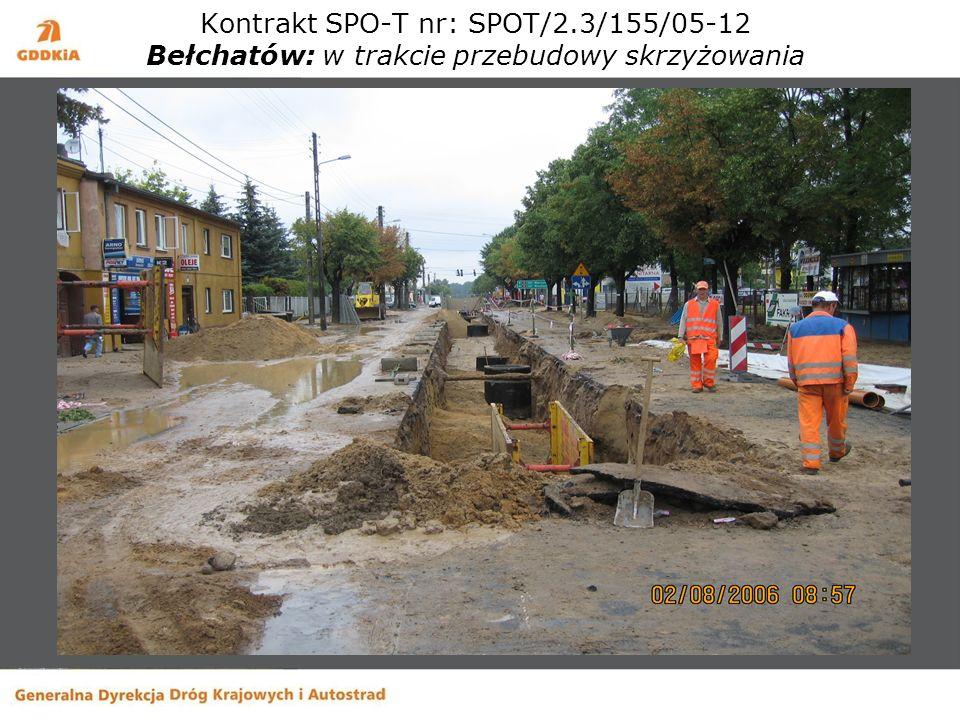 Kontrakt SPO-T nr: SPOT/2.3/155/05-12 Bełchatów: w trakcie przebudowy skrzyżowania