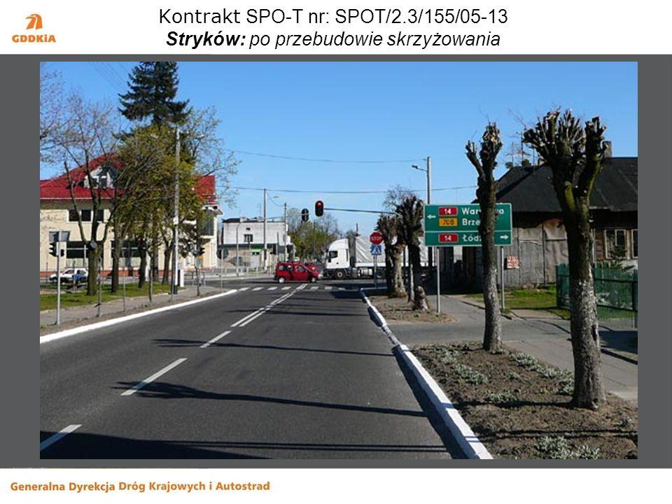 Kontrakt SPO-T nr: SPOT/2.3/155/05-13 Stryków: po przebudowie skrzyżowania